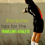 Packing tips for the Traveling Athlete