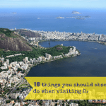 10 things you should absolutely do when visiting Rio