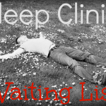 Sleep Clinic waiting list