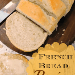 Yummy Homemade French Bread Recipe