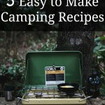 Easy to Make Camping Recipes