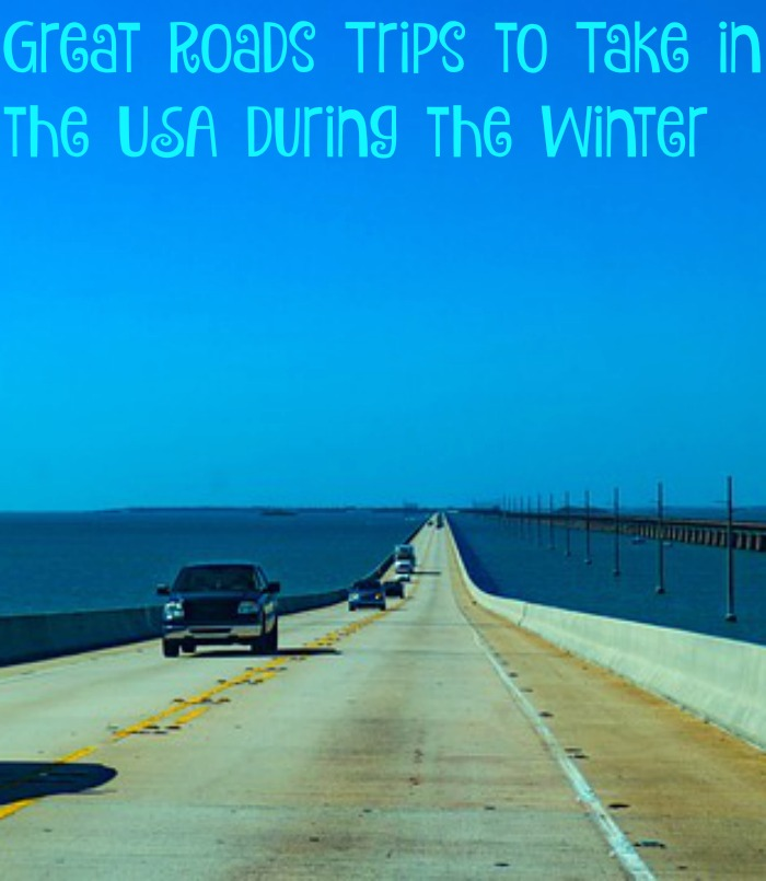 Great Roads Trips to Take in the USA During the Winter