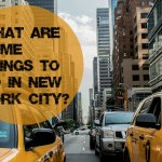 What Are Some Things to Do in New York City?