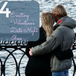 4 Exciting Valentine's Date Night Ideas