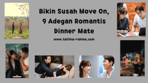 adegan romantis dinner mate