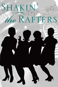 True Colors Theatre Presents: Shakin' the Rafters July 9th – August 4th @ 14th Street Playhouse