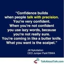 Jill Nykoliation confidence quote
