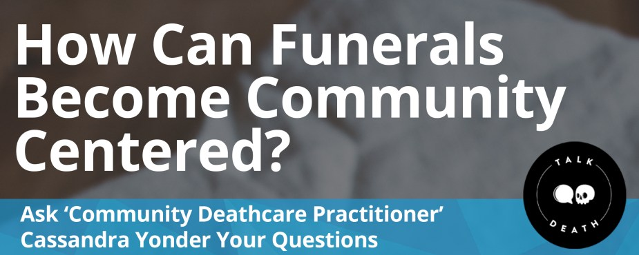 home deathcare and Alternative Funerals