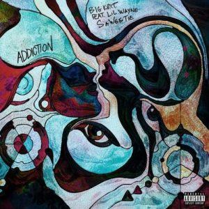 Big K.R.I.T Ft. Lil Wayne & Saweetie _ Addiction