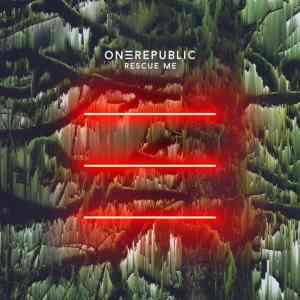 OneRepublic _ Rescue Me