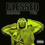 Shenseea Ft. Tyga _ Blessed