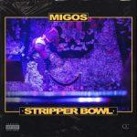 Migos _ Stripper Bowl