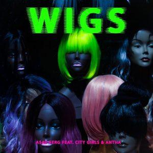 Asap Ferg Ft. City Girls & Antha _ Wigs