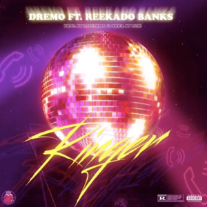 Dremo Ft. Reekado Banks _ Ringers