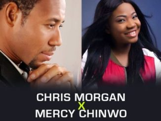 Xhris Morgan ft. Mercy Chinwo _ Amanamo