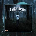 Chronic Law _ Cold Dews