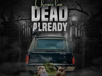 Chronic Law _ Already Dead