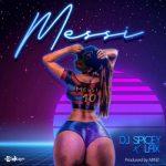 DJ Spicey ft. L.A.X _ Messi