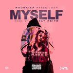 Hoodrich Pablo Juan _ Myself