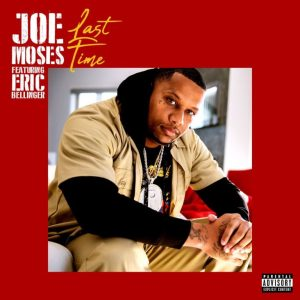 Joe Moses Ft. Eric Bellringer _ Last Time