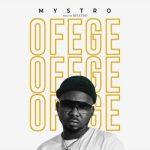 Mystro _ Ofege