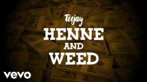 Teejay _ Henne & Weed