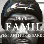 [Video] Joey B ft. Sarkodie & Kwesi Arthur _ La Familia