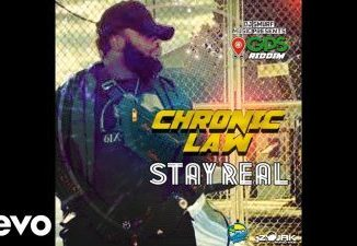 Chronic Law - Stay Real