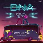 DNA _ Ifesinachi