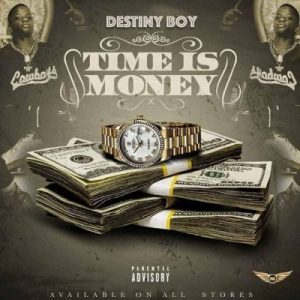 Destiny Boy _ Time Is Money