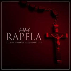 Jub Jub ft Mthokozsi Ndaba - Rapela