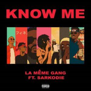 LA Meme Gang ft. Sarkodie _ Know me