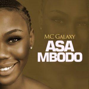 MC Galaxy - Asa Mbodo