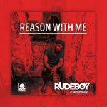Rudeboy - Reason With Me