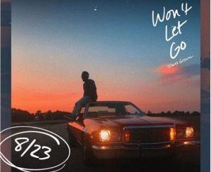 Travis Greene _ Won't Let Go