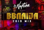 DJ Neptune _ BBNaija 2019 Party Mix