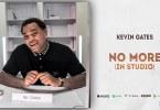Kevin Gates _ No More