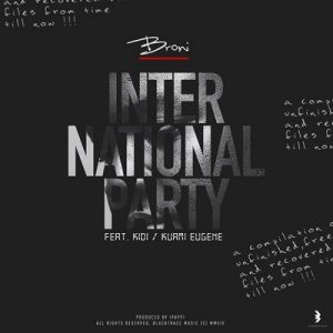 Broni Ft. KiDi & Kuami Eugene - International Party