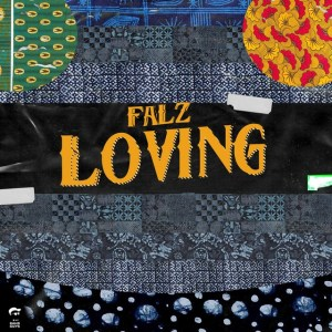 Falz - Loving Mp3