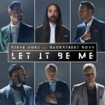 Steve Aoki Ft. Backstreet Boys - Let It be me