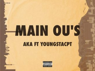 AKA Ft. YoungstaC{PT - Main Ou's