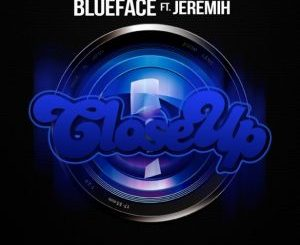 Blueface Ft. Jeremih - Close Up