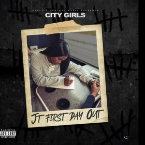 City Girls - JT First Day Out