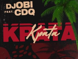 DJ Obi Ft. CDQ - Kpata Kpata