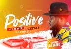 DJ Baddo - Positive Vibez