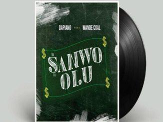 Dapiano Ft. Wande Coal - Sanwo Olu
