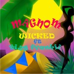 Magnom Ft. Bigg Frankii - Wicked