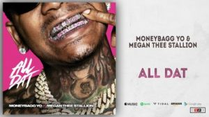 Moneybagg Yo Ft. Megan Thee Stallion - All Dat