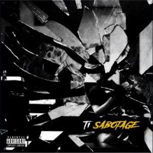 T.I - Sabotage