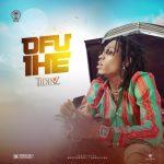 Tidinz - Ofu Ife